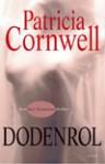 Dodenrol - Patricia Cornwell, Carla Benink