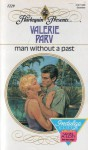 Man Without A Past (Harlequin Presents #1229) - Valerie Parv