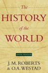The New History of the World - J.M. Roberts, Odd Arne Westad