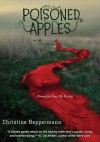 Poisoned Apples: Poems for You, My Pretty - Christine Heppermann