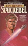 Star Rebel - F.M. Busby