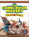 The Comic Book Makers - Joe Simon, Jim Simon