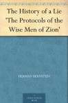 The History of a Lie 'The Protocols of the Wise Men of Zion' - Herman Bernstein