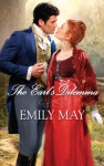 The Earl's Dilemma - Emily May
