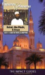 The Treasures and Pleasures of Dubai, Abu Dhabi, Oman, and Yemen: Best of the Best in Travel and Shopping - Ron Krannich