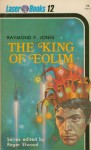 The King Of Eolim - Raymond F. Jones, Roger Elwood, Frank Kelly Freas