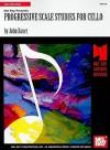 Progressive Scale Studies for Cello - John Bauer