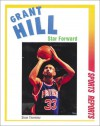 Grant Hill: Star Forward - Stew Thornley
