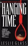 Hanging Time - Leslie Glass