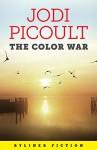 The Color War (Kindle Single) - Jodi Picoult