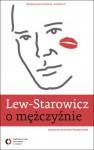 O mężczyźnie - Zbigniew Lew-Starowicz, Krystyna Romanowska