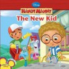 The New Kid - Marcy Kelman, Alan Batson