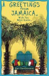 Greetings from Jamaica, Wish You Were Queer - Mari SanGiovanni