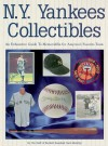 N.Y. Yankees Collectibles: A Price Guide to Memorabilia for America's Favorite Team - Beckett Publications