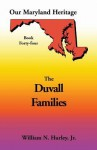 Our Maryland Heritage, Book 44: Duvall Family - William N. Hurley Jr.