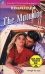 The Matador (Silhouette Intimate Moments, #432) - Barbara Faith