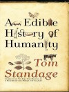An Edible History of Humanity - Tom Standage
