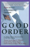 Good Order: Right Answers to Contemporary Questions - Brad Miner