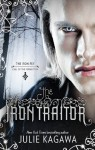 The Iron Traitor (The Iron Fey) - Julie Kagawa