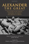 Alexander the Great: Selections from Arrian, Diodorus, Plutarch and Quintus Curtius - Arrian