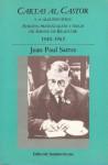 Cartas al Castor y a algunos otros. 1940-1963 - Jean-Paul Sartre, Simone de Beauvoir, Irene Agoff