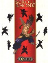 Exalted Scroll of the Monk - Dean Shomshak, Peter Schaefer, Lydia Laurenson, Dustin Shampel