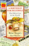 A Birthday for Bluebell (Colour Crackers) - Rose Impey, Shoo Rayner