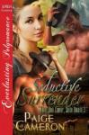 Seductive Surrender [Triple Dare County, South Dakota 3] (Siren Publishing Everlasting Polyromance) - Paige Cameron