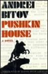 Pushkin House - Andrei Bitov