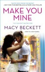 Make You Mine: The Dumont Bachelors - Macy Beckett