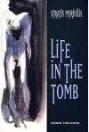 Life in the Tomb - Stratis Myrivilis, Peter A. Bien
