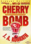 Cherry Bomb - J.A. Konrath, Susie Breck, Dick Hill