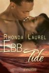 Ebb Tide - Rhonda Laurel
