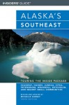 Alaska's Southeast, 10th: Touring the Inside Passage - Michelle Gurney