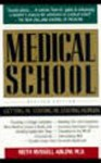 Medical School: Getting In, Staying In, Staying Human - Keith Ablow