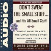 Dont Sweat Small Stuff - Richard Carlson
