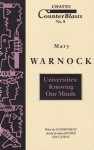 Universities: Knowing Our Minds (Counterblasts #8) - Mary Warnock