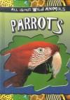 Parrots - Gareth Stevens Publishing