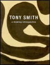 Tony Smith: A Drawing Retrospective - Klaus Kertess, Joan Pachner