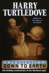 Down to Earth (Colonization, Book 2) - Harry Turtledove