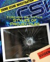 Forensic Ballistics: Styles of Projectiles - Sue L. Hamilton
