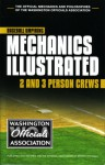 WOA Baseball Umpiring Mechanics Illustrated: 2 and 3 Person Crews - Todd Stordahl, Tim Stevens