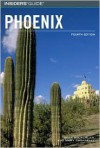 Insiders' Guide® to Phoenix, 4th - Mary Paganelli Votto, Sean McLachlan, Mary Paganelli Votto
