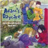 Adam's Daycare - Julie Ovenell-Carter, Ruth Ohi