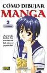 Como Dibujar Manga Volume 2: Tecnicas (How to Draw Manga Spanish Language Edition) - The Society For The Study Of Manga Techniques, Various, Como Dibujar
