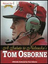 Salute to Nebraska's Tom Osborne - Sagamore Publishing, Lincoln Star Journal