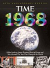 Time 1968: War Abroad, Riots at Home, Fallen Leaders and Lunar Dreams - The Year that Changed the World (with CD) - Kelly Knauer, Patricia Cadley, Bruce Christopher Carr, Time-Life Books