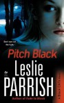 Pitch Black: A Black CATs Novel - Leslie Parrish