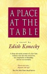 A Place at the Table - Edith Konecky