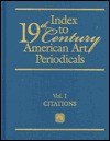 Index to Nineteenth Century American Art Periodicals - Mary M. Schmidt, Peter Hastings Falk